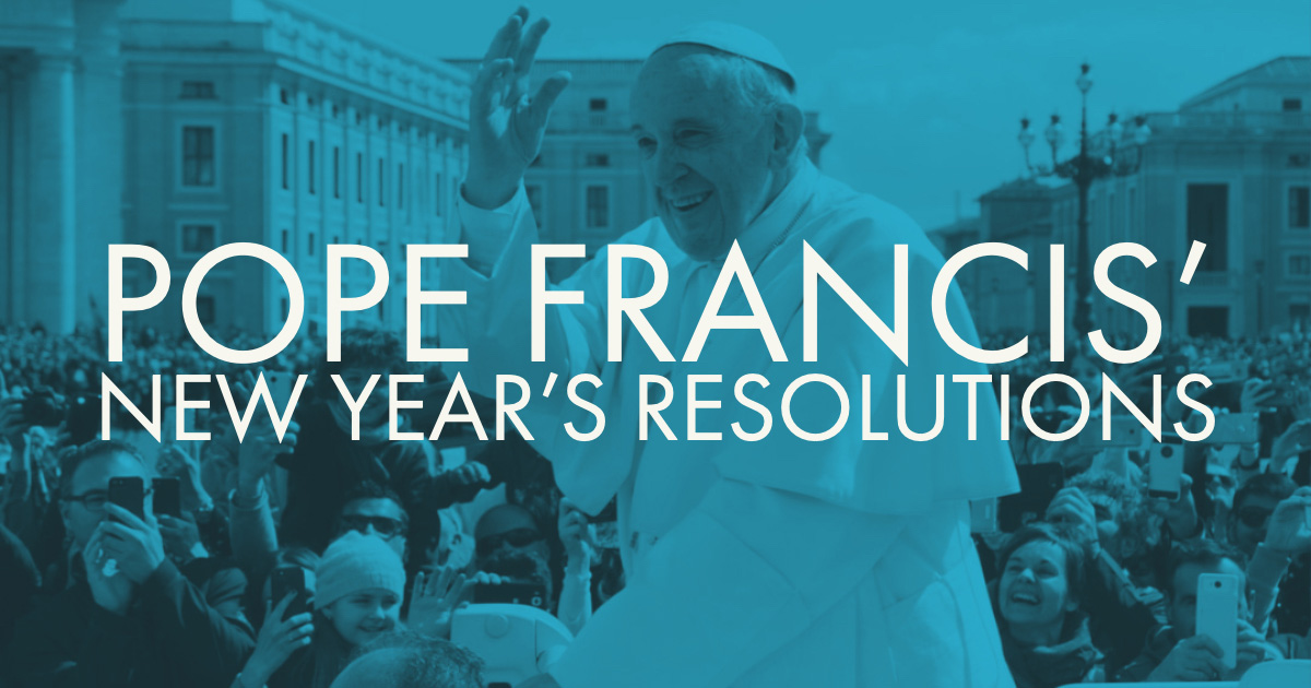 PopeFrancis-NewYear-Resolutions-web