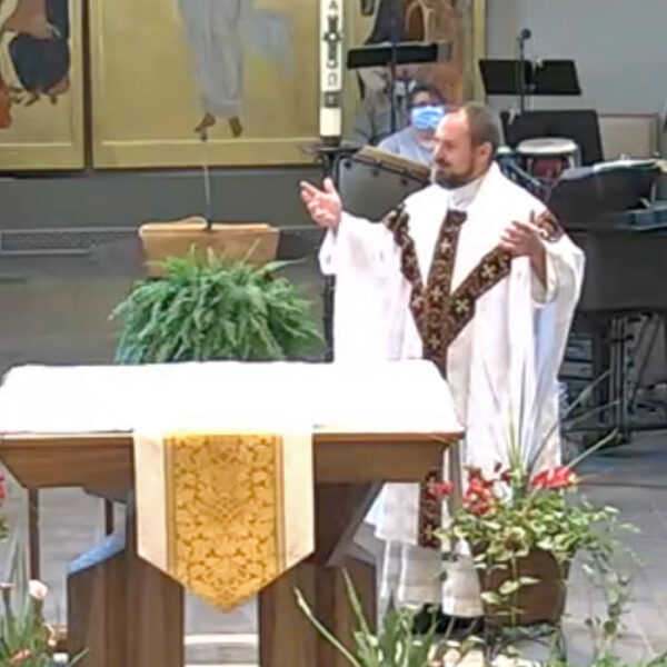 May16-Homily-FrJeremy-2021