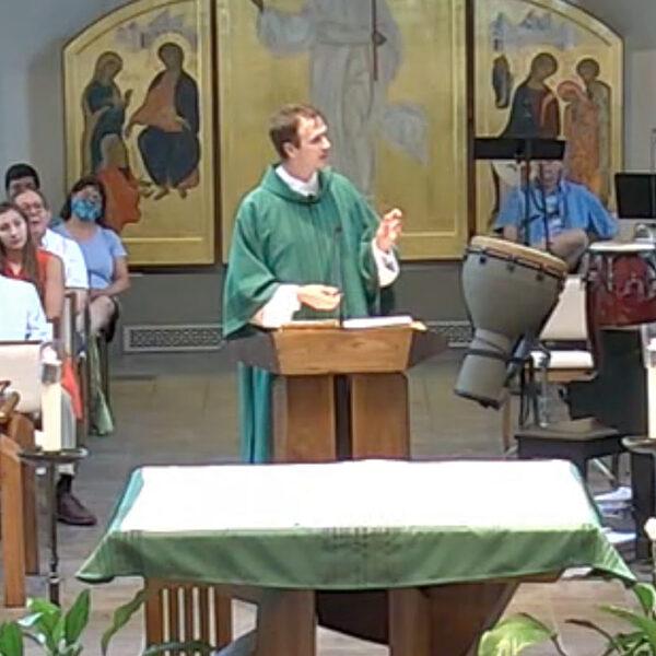 June27-Homily-DeaconJustin-2021